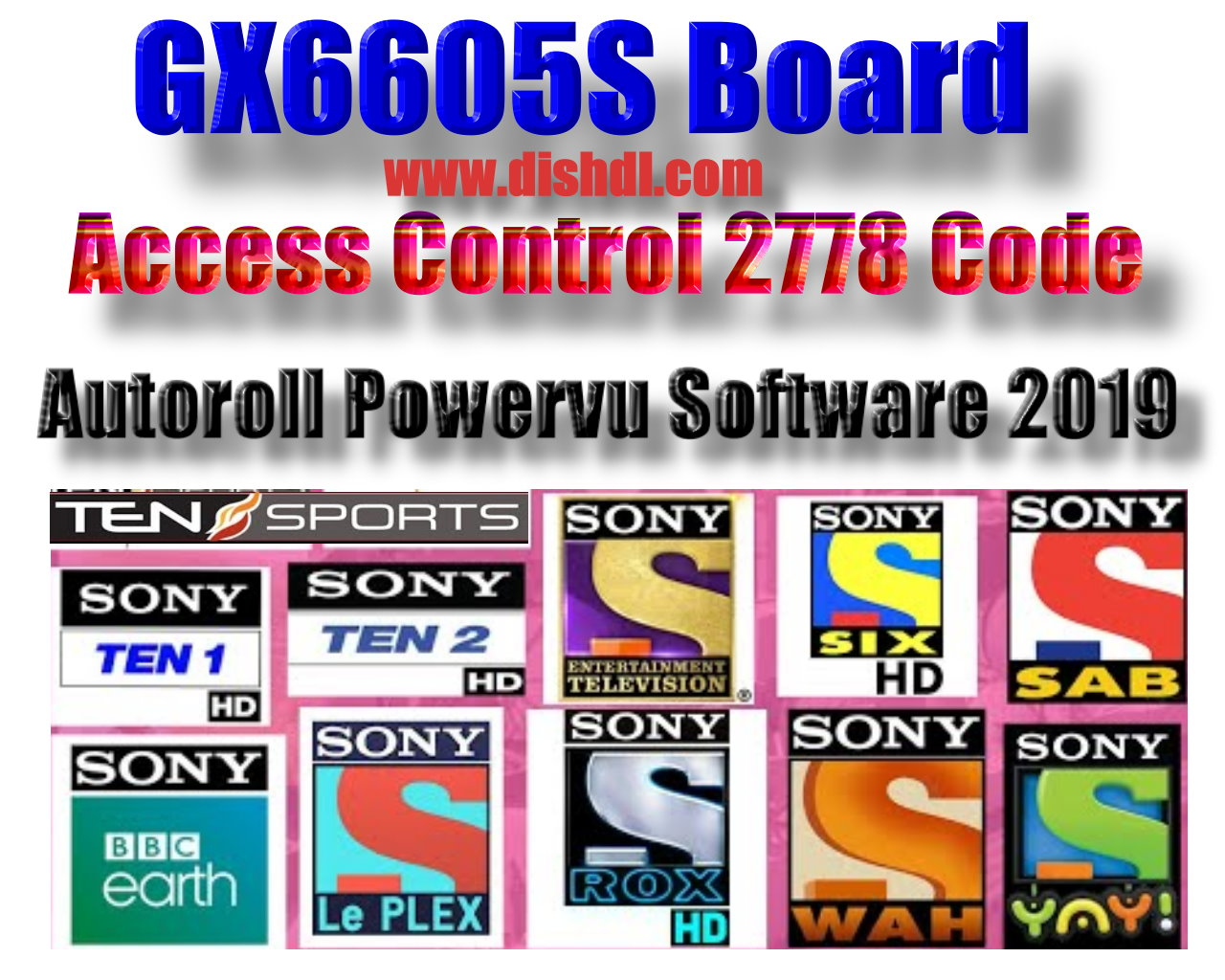 GX6605S Access Control 2778 CODE All Version New Autoroll Powervu